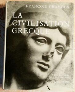 2326FC1-5-LA-CIVILISATION-GREQUE-FRANCOIS-CHAMOUX-ARTHAUD-1963