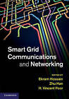 Smart Grid Communications and Networking by Cambridge University Press (Hardback, 2012)