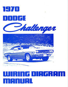1970 70 dodge challenger rt wiring diagram manual ebay 1970 Plymouth Cuda Wiring Diagram image is loading 1970 70 dodge challenger rt wiring diagram manual