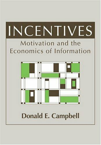 Incentives  Motivation and the Economics of Information