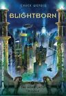 Blightborn by Chuck Wendig (Hardback, 2014)
