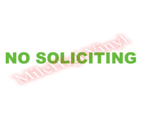 PICK SIZE COLOR No Soliciting Vinyl Decal Sticker Sign for Glass