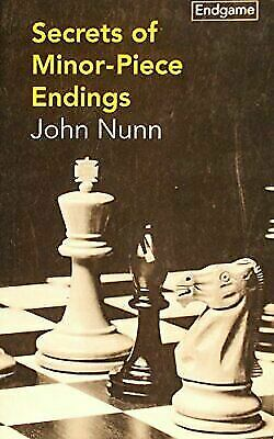 Secrets of Minor-Piece Endings (Batsford Chess Library), Nunn, John, Good Condit