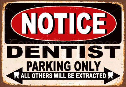 Avis de dentiste Parking Only Métal Tin Signe Affiche Plaque Murale