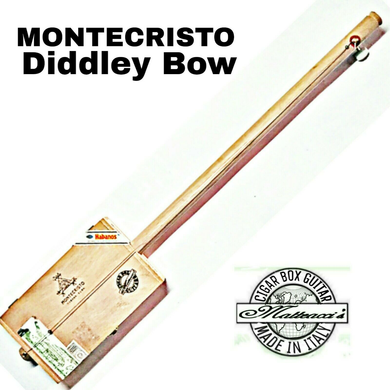 Cigar Box Guitar Montecristo Diddley bow one string. Robert Matteacci