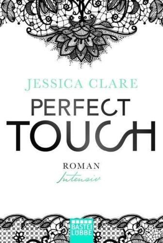 1 von 1 - Jessica Clare - Intensiv: Perfect Touch (2) - UNGELESEN