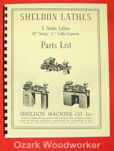 "SHELDON L Series 10/"" Metal Lathe Parts Manual 0831"
