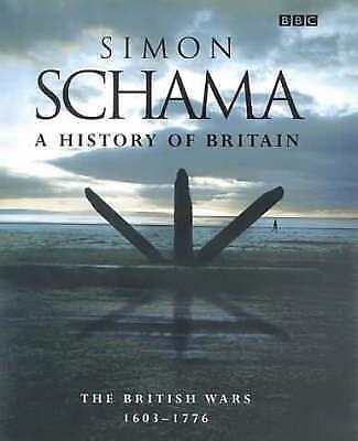 1 of 1 - A History of Britain: v.2: British Wars, 1603-1776 by Simon Schama (Hardback, 2…