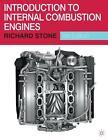 Introduction to Internal Combustion Engines von Richard Stone (2014, Gebundene Ausgabe)