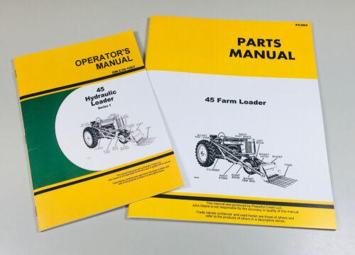 OPERATORS PARTS MANUAL SET FOR JOHN DEERE 45 FARM LOADER
