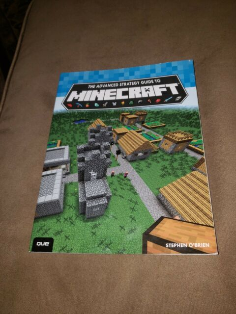 The Advanced Strategy Guide to Minecraft by Stephen O'Brien (2014,  Paperback)
