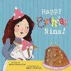 Happy Birthday, Nina!: 2015 by Anita Pouroulis (Paperback, 2015)