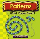 Patterns: What Comes Next? by Michele Koomen (Hardback)