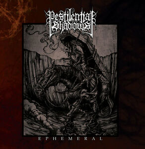 PESTILENTIAL-SHADOWS-EPHEMERAL-CD-NEW-album-Black-Metal-Blackmetal-Occult