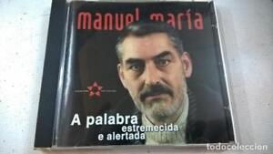 MANUEL MARIA - A PALABRA ESTREMECIDA E ALERTADA - MANOLO GRAÑA. ARTURO IGLESIAS.