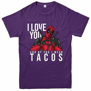 I Mean Tacos Deadpool Inspired Spoof Tee Top I Love You Deadpool T-Shirt