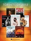 Top Hits of 2013 Piano Vocal Guitar PVG Songbook Bk by Hal Leonard Corporation (Paperback, 2013)