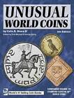 Unusual World Coins: Companion Volume to Standard Catalog of World Coins Series by Colin R. Bruce (Paperback, 2008)