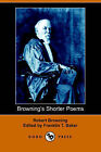 Browning's Shorter Poems by Robert Browning (Paperback / softback, 2006)