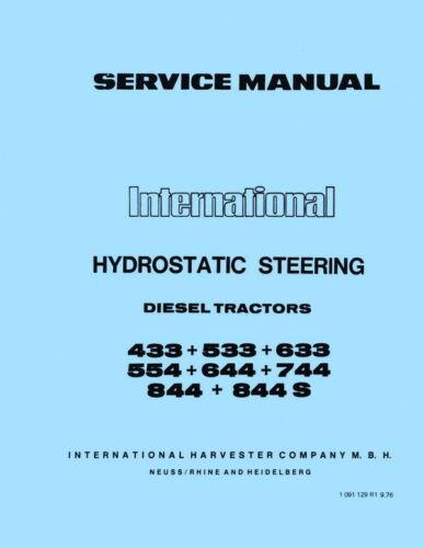 International Hydrostatic Steering 433 533 633 554 644 744 844 844S Service Dies