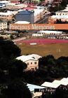 Precious Memories by Fay Foster (Hardback, 2011)