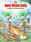 The Dog That Dug by Jonathan Long (Paperback, 1993)