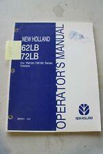 New Holland 62lb Amp 72lb Loader Operators Manual
