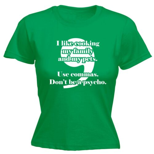 Use Commas Dont Be A Psycho Funny Joke Comedy Humour FITTED T-SHIRT Birthday