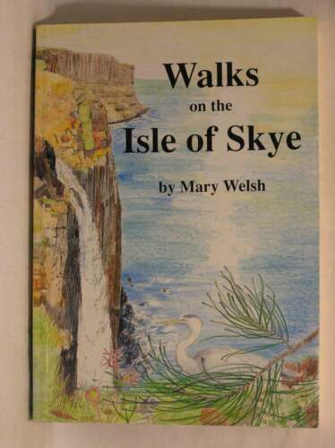 1 of 1 - Walks on the Isle of Skye, Don Clarke, Mary Welsh, Very Good Book