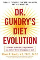Dr. Gundry`s Diet Evolution: Turn Off The Genes That Are Killing You And Your Wa on sale