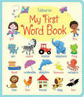 My First Word Book by Felicity Brooks (Board book, 2013)