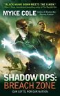 Shadow Ops: Breach Zone by Myke Cole (Paperback / softback, 2014)