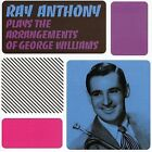 Plays the Arrangements of George Williams [Remaster] by Ray Anthony (CD, May-2005, Lone Hill Jazz (Spain))