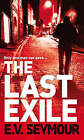 The Last Exile by E. V. Seymour (Paperback, 2008)