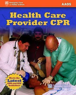 Health Care Provider CPR, New, Rahm, Stephen J., American Academy of Orthopaedic