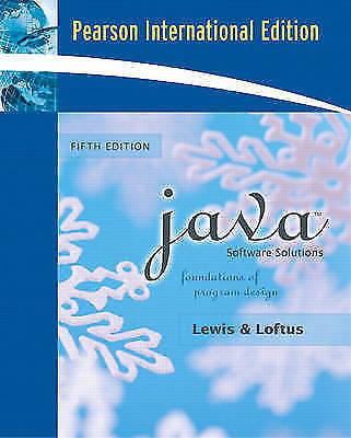 Java Software Solutions: Foundations of Program Design by William Loftus,...
