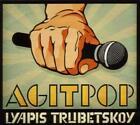 Agitpop von Lyapis Trubetskoy (2010)