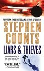 Liars & Thieves by Stephen Coonts (Paperback / softback, 2013)