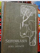 Kurd Lasswitz: Seifenblasen moderne Märchen 3. Auflage 1901 Emil Fischer