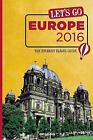 Let's Go Europe 2016 : The Student Travel Guide (2015, Paperback)
