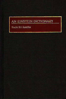 1 of 1 - An Einstein Dictionary (Jossey-Bass Business and Management) by Sachi Sri Kantha