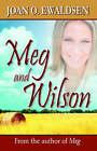 Meg and Wilson by Joan O Ewaldsen (Paperback / softback, 2005)