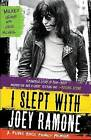 I Slept with Joey Ramone: A Punk Rock Family Memoir by Mickey Leigh, Legs McNeil (Paperback, 2010)