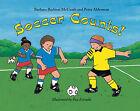 Soccer Counts! by Peter Alderman, Barbara Barbieri McGrath (Paperback / softback, 2003)