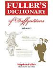 Fuller's Dictionary of Daffynition's by Stephen Fuller (Hardback, 2008)