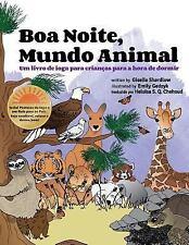 Boa Noite, Mundo Animal : Um Livro de Ioga para Crianças para a Hora de...