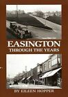 Easington Through the Years by Eileen Hopper (Paperback, 2011)