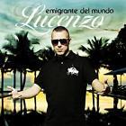 Emigrante Del Mundo von Lucenzo (2011)