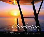Charleston from Above: Aerial Photographs of the Lowcountry by Frank Glenn, Daan Muller (Hardback, 2007)