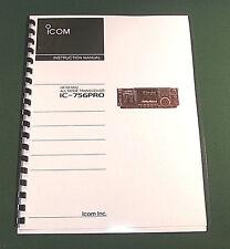 Icom IC-756PRO Instruction manual - Premium Card Stock Covers & 32 lb Paper!